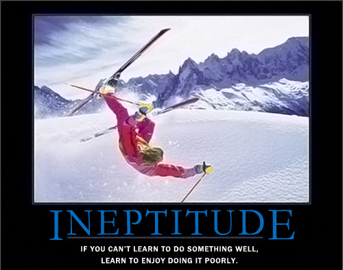 Ineptitude