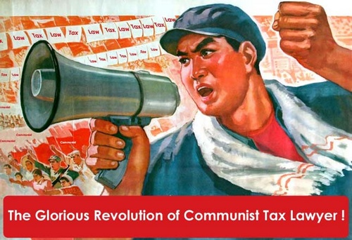 Communist Tax Lawyer Revolution