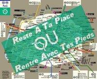 RATP : reste à ta place ou rentre avec tes pieds