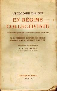 L'économie dirigée en régime collectiviste, par Ludwig von Mises