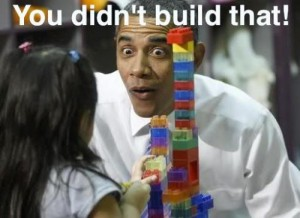 You Didnt Build That Barack Obama