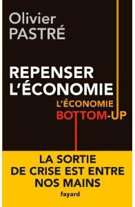 Repenser l'économie. L'économie Bottom-Up