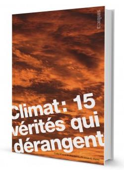Climat, 15 vérités qui dérangent, un ouvrage climato-réaliste