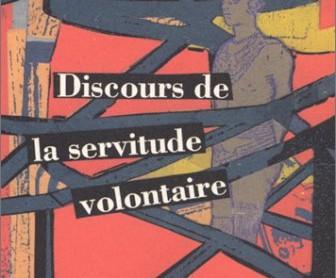 Il y a 450 ans disparaissait La Boétie (Discours de la servitude volontaire)