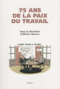 75 ans de la Paix du travail - Olivier Meuwly