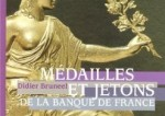 Medailles et Jetons de la Banque de France par Didier Bruneel (Crédits : Le Cherche Midi, tous droits réservés)