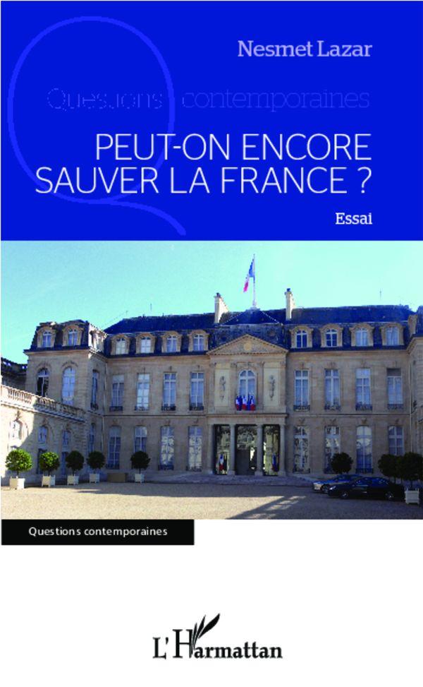 9782343010120~v~Peut-on_encore_sauver_la_France__