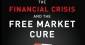 La crise financière et le remède libéral