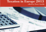 « Taxation in Europe 2013 » : concurrence fiscale ou harmonisation fiscale ?