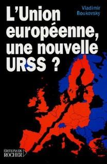 L'Union Européenne, une nouvelle URSS