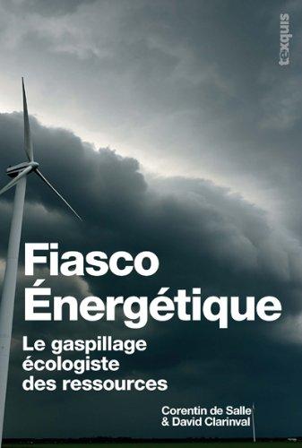 corentin de salle fiasco énergétique