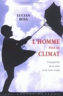 L'homme face au Climat, par Lucian Boia (Crédits : Les Belles Lettres, tous droits réservés)