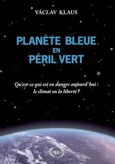 Planète bleue et péril vert