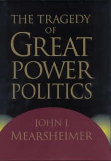 The Tragedy of Great Power Politics (Tous droits réservés)