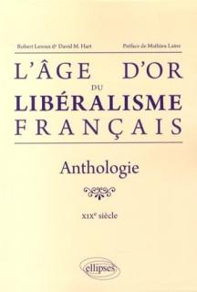 âge d'or du libéralisme français par David Hart et Robert Leroux (credits Ellipses, tous droits réservés)