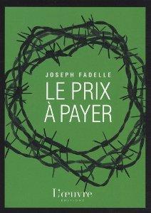 Le Prix à payer, par Joseph Fadelle