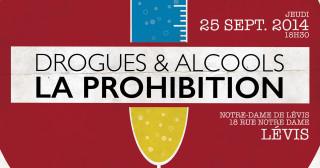 Conférence du 25 septembre : drogues & alcools, la prohibition, hier et aujourd'hui