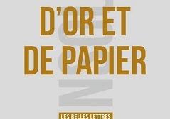 """D'or et de papier"" de Benoît Malbranque"