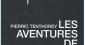 """""""Aventures de"""" de Pierric Tenthorey"""