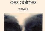 """""""Au-delà des abîmes - Triptyque"""" de Georg de Muralt"""