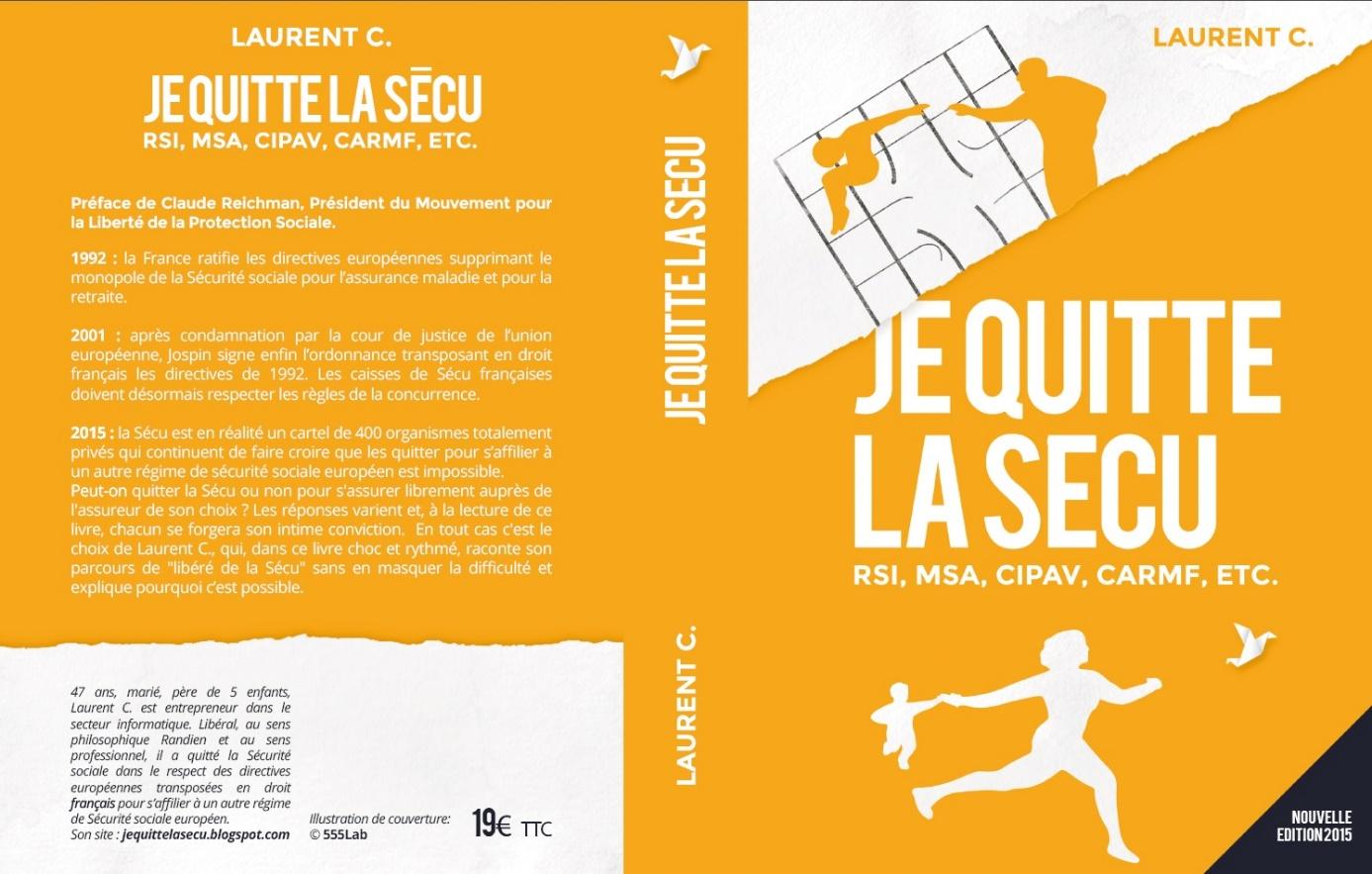 Je Quitte la sécu, le livre (Crédits Laurent C, tous droits réservés)