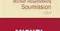 Houellebecq : Soumission ou la passivité d'apparat