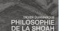 """""""Philosophie de la Shoah"""" de Didier Durmarque"""