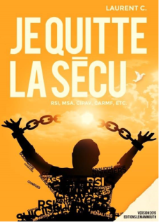 je quitte la secu laurent c