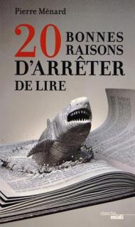 20 bonnes raisons d'arrêter de lire Pierre Ménard