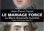 Les enjeux cachés du mariage de Louis XVI
