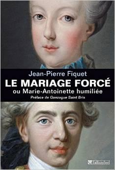 Le Mariage forcé ou Marie-Antoinette humiliée (Crédits Tallandier, tous droits réservés)