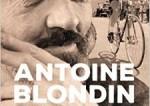 Antoine Blondin, la légende du Tour