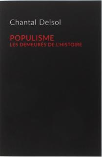 Chantal Delsol populisme les demeurés de l'histoire