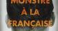 Un monstre à la française, d'Éric Brunet