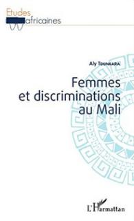 Femmes et discriminations au Mali de Aly Tounkara
