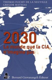 Le monde en 2030 celui que la cia n'imagine pas