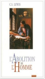 CS Lewis L'abolition de l'homme