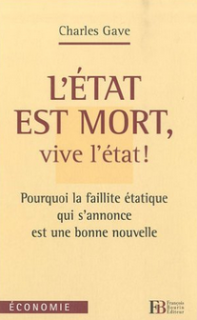 Charles Gave L etat est mort
