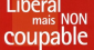 """Libéral mais non coupable"" de Charles Gave"