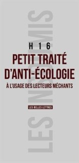 H16 Traité d'anti écologie