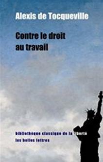 Contre le droit au travail Tocqueville