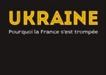 Pourquoi la France s'est trompée en Ukraine