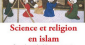 Science et Religion en islam