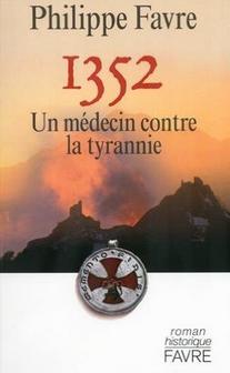 Philippe Favre 1352 un médecin contre la tyrannie