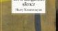 Un si dangereux silence, de Harry Koumrouyan
