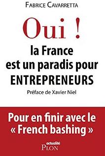 Fabrice Cavarretta oui la france est un paradis pour entrepreneurs