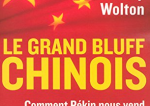 Le grand bluff chinois, de Thierry Wolton