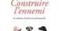 Umberto Eco : Construire l'ennemi