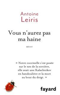 """""""Vous n'aurez pas ma haine"""" d'Antoine Leiris"""