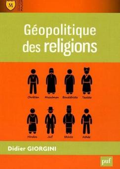 Géopolitique des religions Didier Giorgini